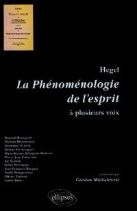 La phénoménologie de l'esprit de Hegel à plusieurs voix