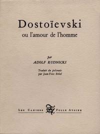 Dostoïevski, ou, L'amour de l'homme