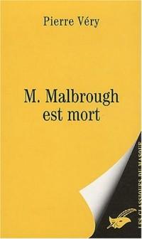 M. Malbrough est mort