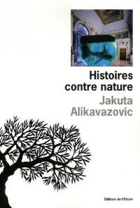 Histoires contre nature