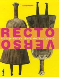Recto Verso : Mon premier livre de sculpture