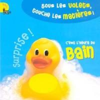 C'est l'heure du bain : Surprise !