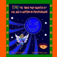 Star the Tooth Fairy Haunted by Mr. Jack-O-Lantern in Pumpkinland!