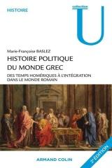 Histoire politique du monde grec : Des temps homériques à l'intégration dans le monde romain