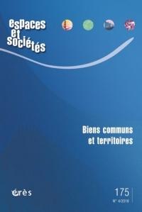 Espaces et Societes 175 - Biens Communs et Territoires