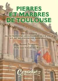 Pierres et Marbres de Toulouse