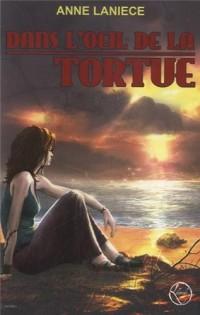 Dans l'oeil de la tortue
