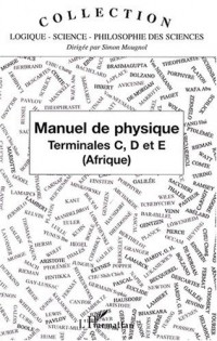 Manuel de physique : Terminales C, D et E (Afrique)
