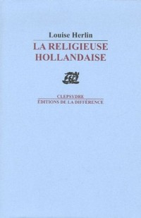 La religieuse hollandaise