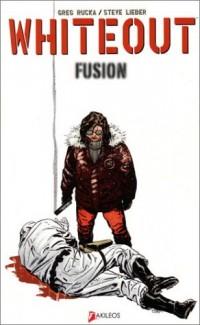 Whiteout, tome 2 : Fusion