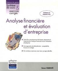 Analyse financière et évaluation d'entreprise : Synthèse de cours & exercices corrigés