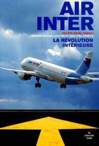 Air Inter : La révolution intérieure