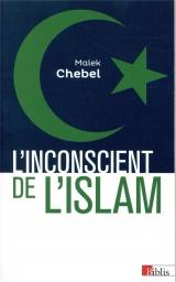 L'inconscient de l'islam [Poche]