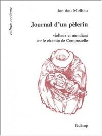 Journal d'un pèlerin vielleux et mendiant sur le chemin de Compostelle
