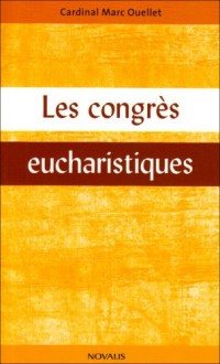 Les congrès eucharistiques