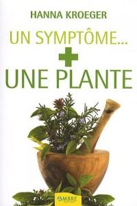 Un Symptôme, une plante