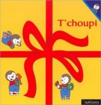 Coffret T'Choupi : T'Choupi veut un chaton - T'Choupi ne pas prêter - T'Choupi est trop gourmand - T'Choupi est malade