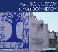 Yves Bonnefoy lit Yves Bonnefoy