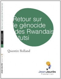 Retour sur le génocide des Rwandais Tutsi