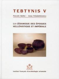 Tebtynis V la Céramique d Epoques Hellenistique et Imperiale