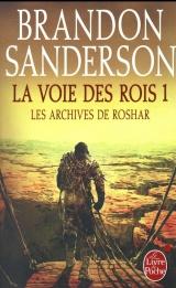 La Voie des Rois Volume 1 (Les Archives de Roshar, Tome 1) [Poche]