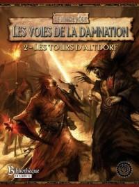 Warhammer : les tours d'Altdorf (les voies de la damnation)