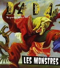 Les Monstres (Revue Dada N 196)