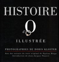 Histoire d'O - édition illustrée de photographies -