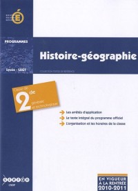 Histoire géographie, classe de seconde générale et technologique : Programme entré en vigueur à la rentrée de l'année scolaire 2010-2011