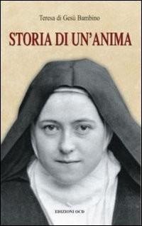 Teresa di Lisieux (santa): Storia di un'anima