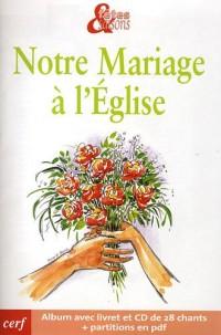 Fêtes & Saisons : Notre mariage a l'eglise : Pack de 10 exemplaires