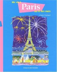 Mavie à Paris au fil des mois