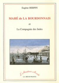 Mahé de la Bourdonnais et la Compagnie des Indes
