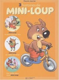 Recueil Mini-Loup, numéro 1 : 3 histoires en 1