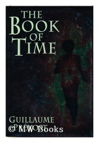 The book of time / by Guillaume Prevost ; translated by William Rodarmor