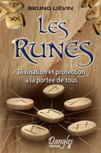 Les Runes : Divination et protection à la portée de tous