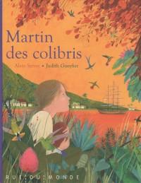 Martin des colibris + calendrier 2010