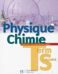 Physique Chimie. Tle S spécialité