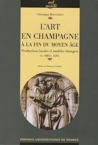 L'art en Champagne à la fin du Moyen Age