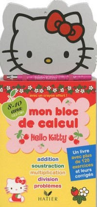 Mon bloc de calcul Hello Kitty 8/10 ans, CE1-CM1