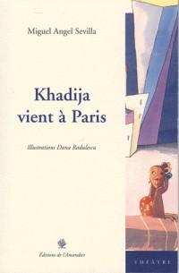 Khadija vient à Paris