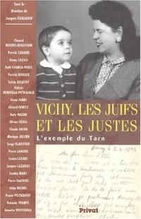 Vichy, les Juifs et les Justes : L'exemple du Tarn