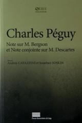 Charles Péguy : Note sur M. Bergson et Note conjointe sur M. Descartes