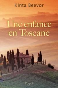 Une enfance en Toscane