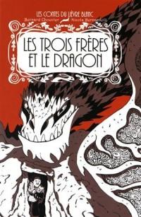 Les trois frères et le dragon
