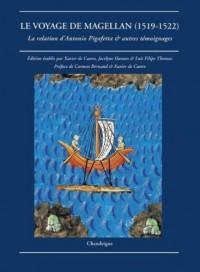 Le Voyage de Magellan(1519-1522) La relation d'Antonio Pigafetta et autres témoignages
