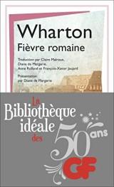 La bibliothèque idéale des 50 ans GF, Tome 24 : Fièvre romaine