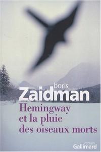 Hemingway et la pluie des oiseaux morts