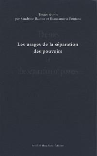 Les usages de la séparation des pouvoirs