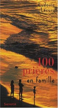 100 Prières en famille